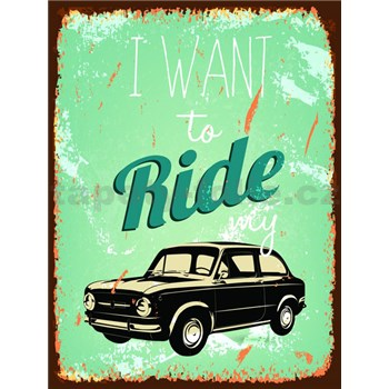 Retro tabula Ride My Car 40 x 30 cm -  POSLEDNÉ KUSY