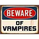 Retro tabule Beware of Vampires 40 x 30 cm