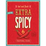 Retro ceduľa Extra Spicy Hot and Fresh 40 x 30 cm